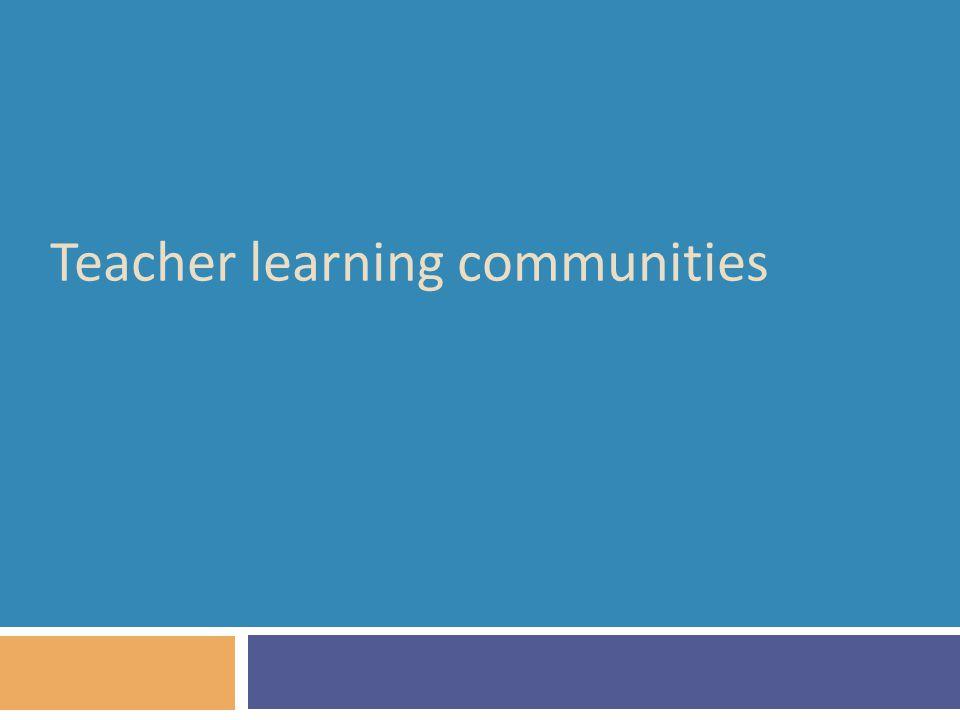 Teacher learning communities