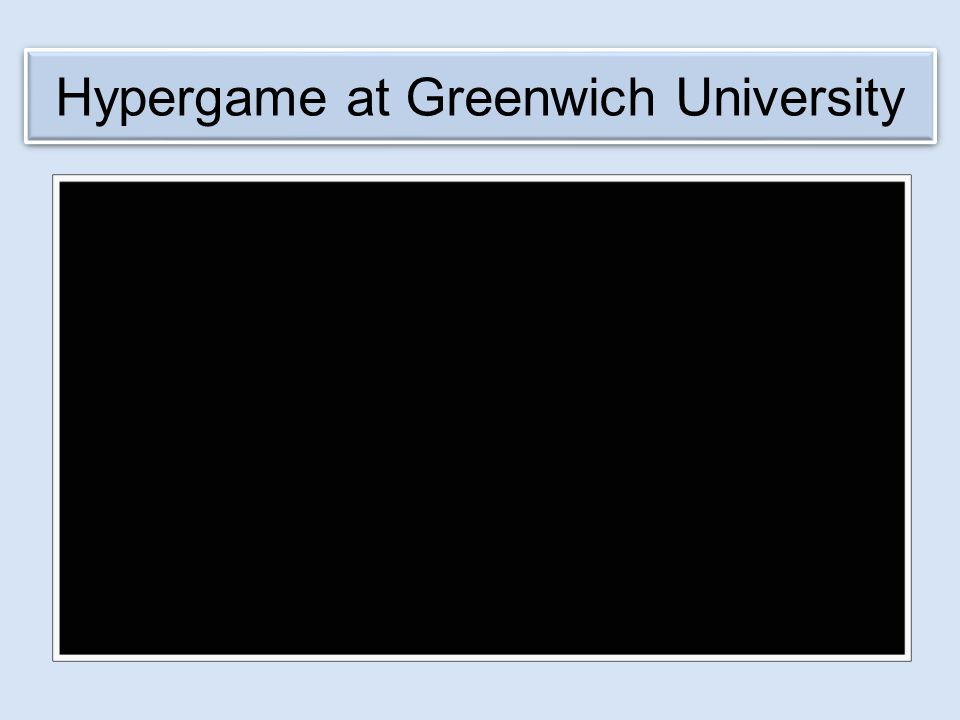 Hypergame at Greenwich University