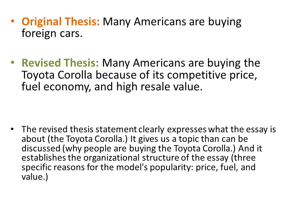 Original Thesis: Many Americans are buying foreign cars.