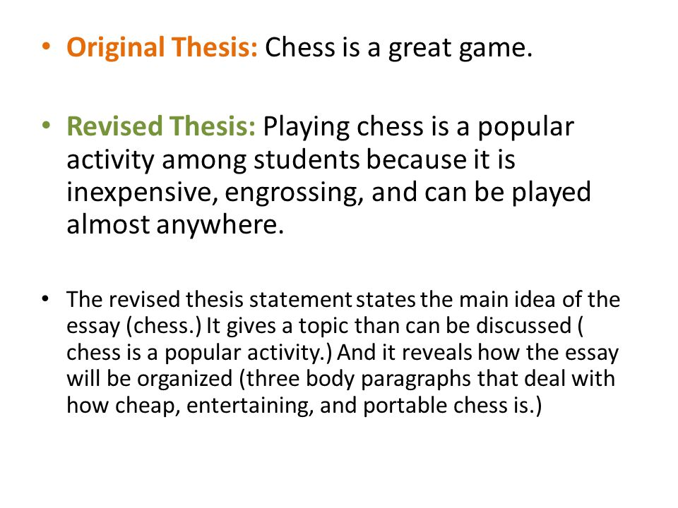 Original Thesis: Chess is a great game.