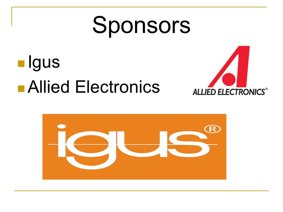 Sponsors Igus Allied Electronics