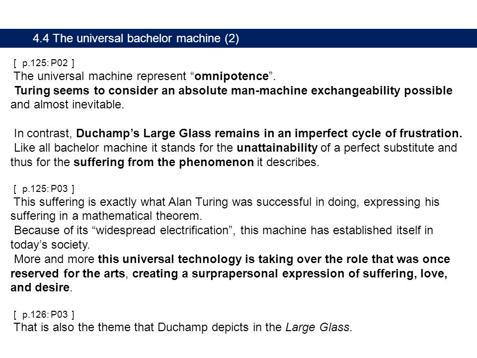 4.4 The universal bachelor machine (2) [ p.125: P02 ] The universal machine represent omnipotence .