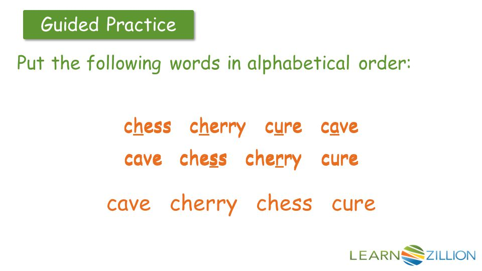 Guided Practice chess cherry cure cave chess cherry cure cave cave chess cherry cure cave chess cherry cure cave cherry chess cure Put the following w