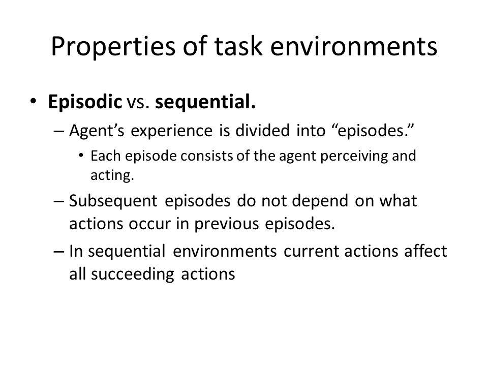 Properties of task environments Static vs.
