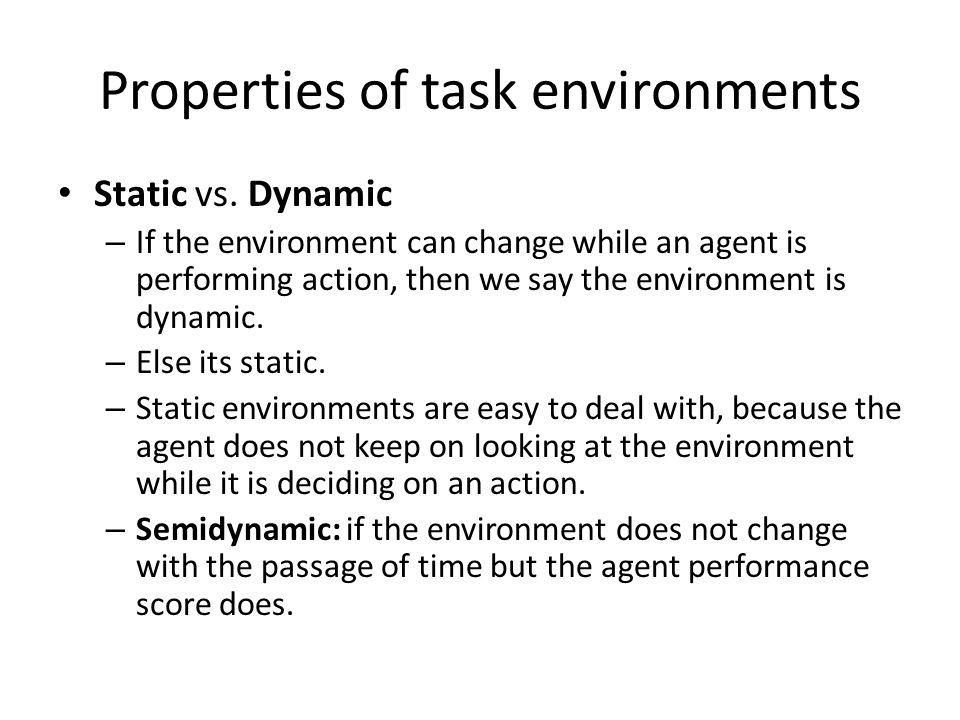 Properties of environments Discrete vs.