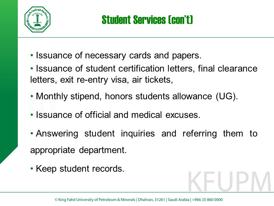 Student Services (con't) Issuance of necessary cards and papers.