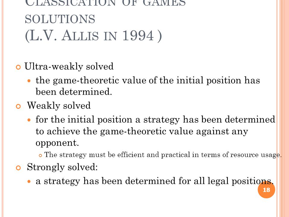 C LASSICATION OF GAMES SOLUTIONS (L.V.