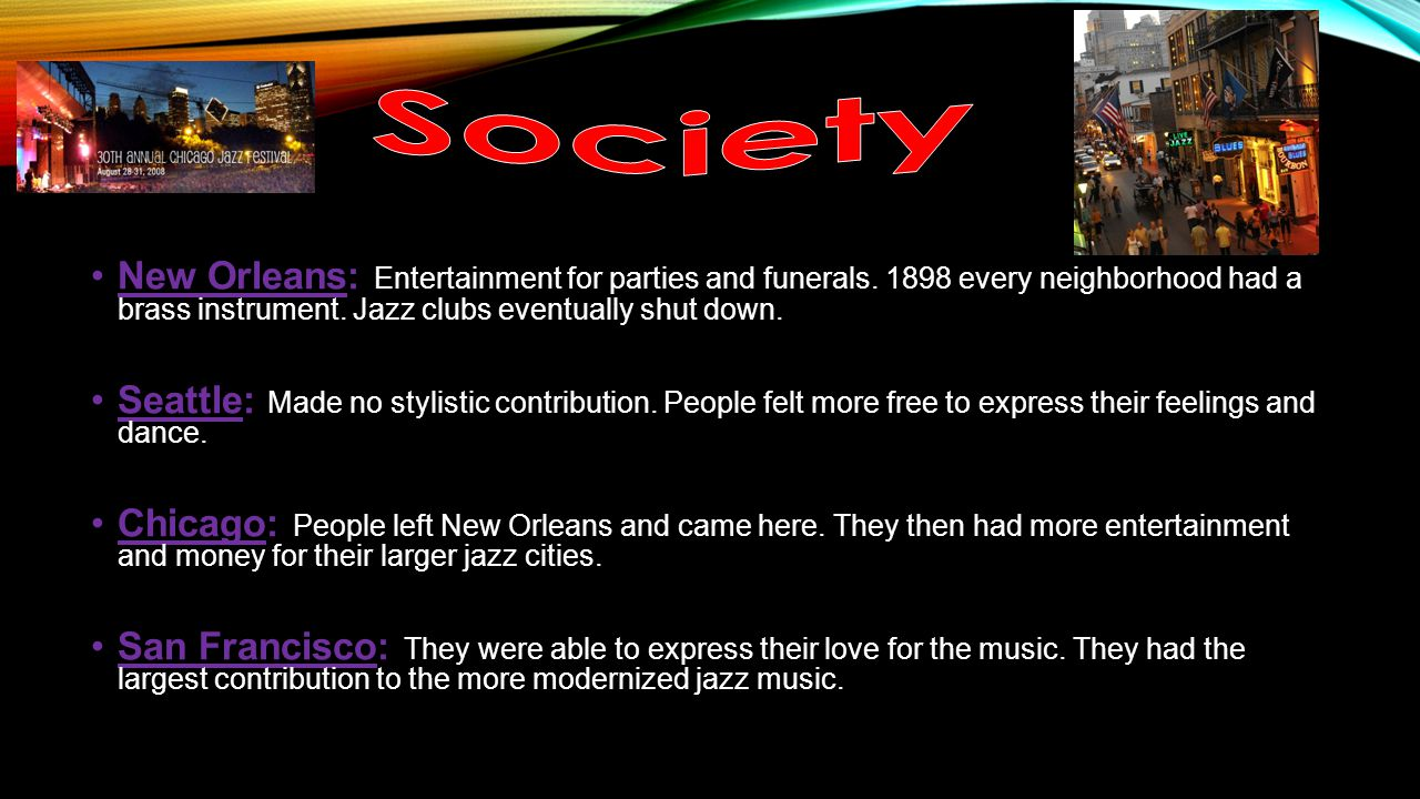 New Orleans: Entertainment for parties and funerals.