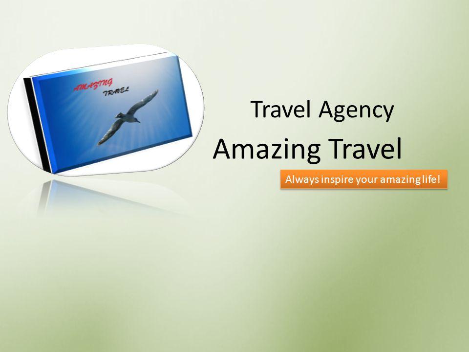 Amazing Travel Travel Agency Always inspire your amazing life!