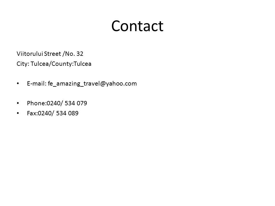 Contact Viitorului Street /No.