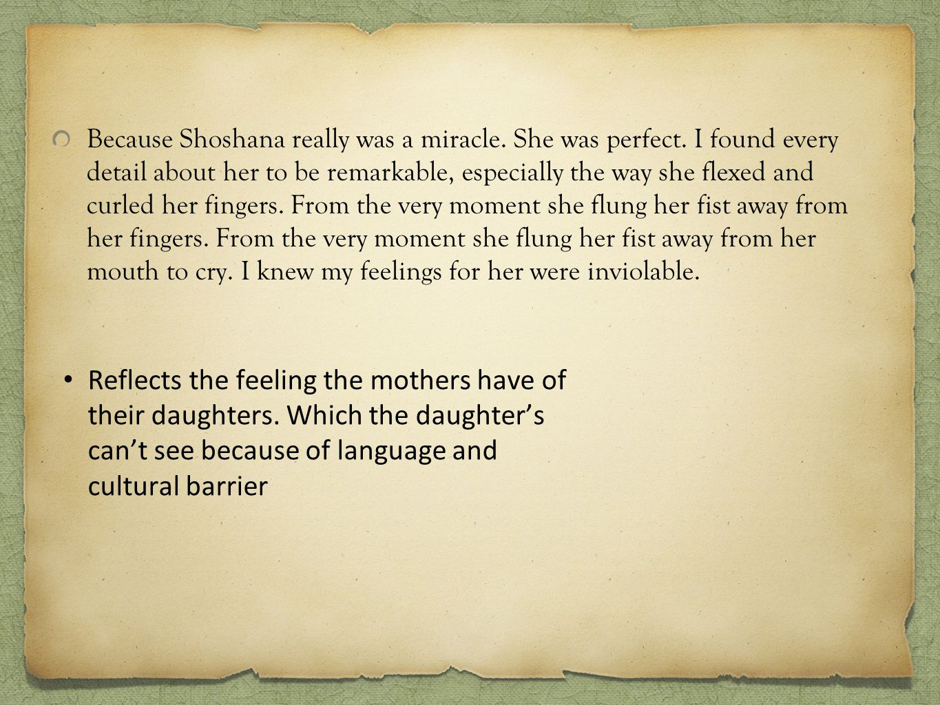 Because Shoshana really was a miracle.She was perfect.