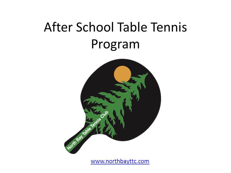 After School Table Tennis Program www.northbayttc.com
