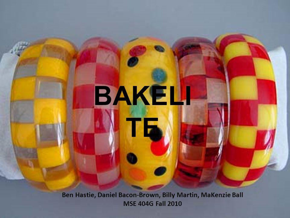 BAKELI TE Ben Hastie, Daniel Bacon-Brown, Billy Martin, MaKenzie Ball MSE 404G Fall 2010