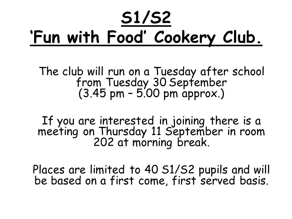 S1/S2 'Fun with Food' Cookery Club.