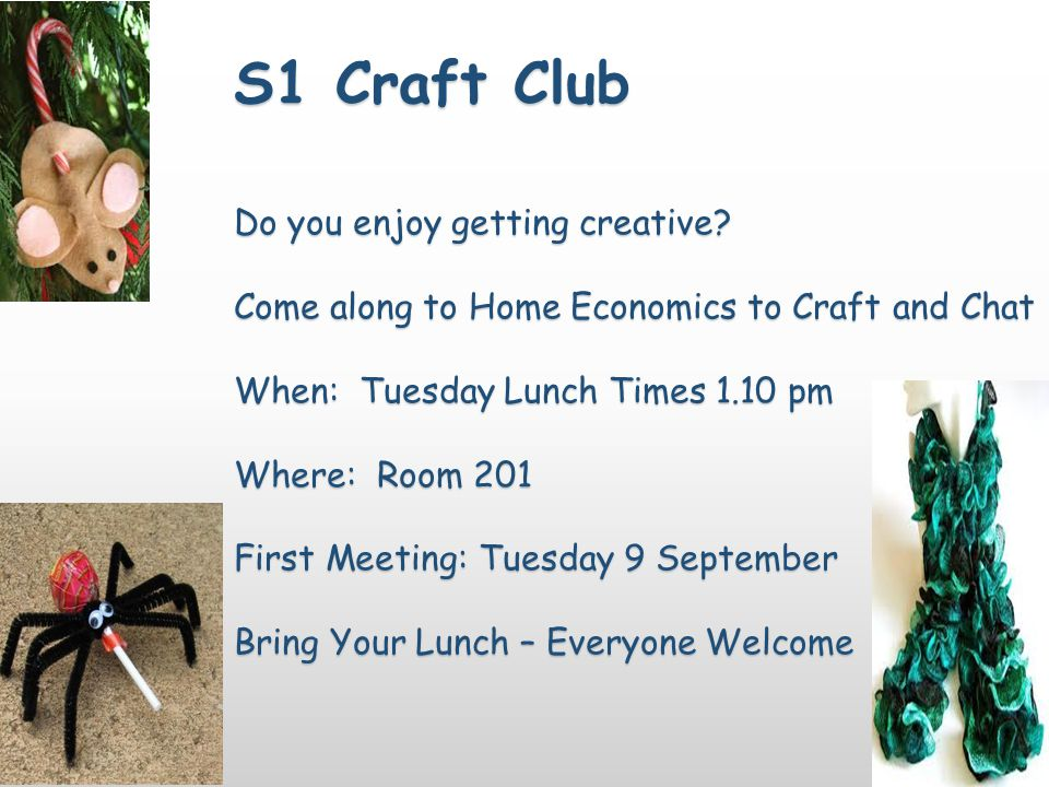 S1 Craft Club Do you enjoy getting creative.