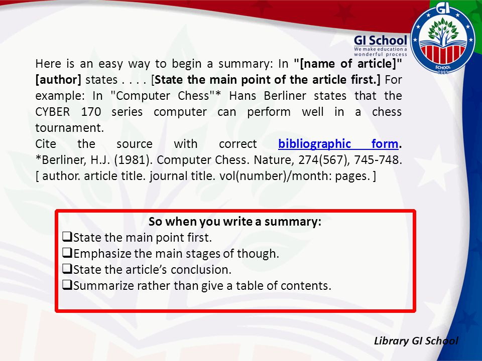 Here is an easy way to begin a summary: In [name of article] [author] states....