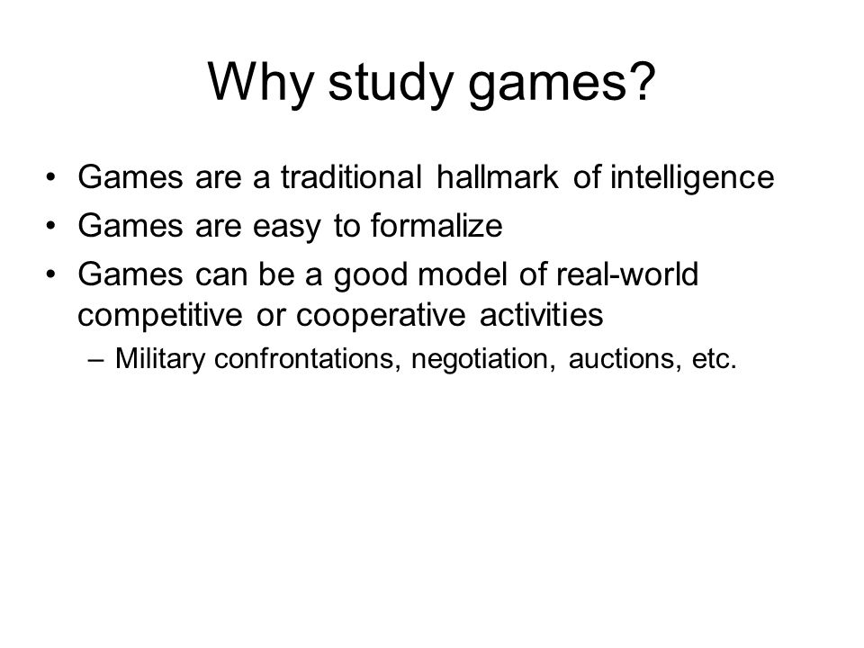 Types of game environments DeterministicStochastic Perfect information (fully observable) Imperfect information (partially observable) Chess, checkers, go Backgammon, monopoly Battleships Scrabble, poker, bridge