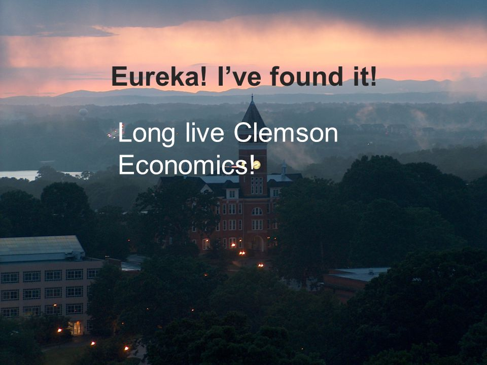 Eureka! I've found it! Long live Clemson Economics!