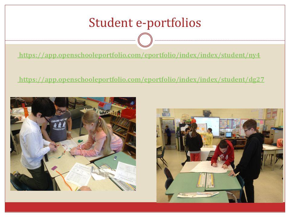 Student e-portfolios https://app.openschooleportfolio.com/eportfolio/index/index/student/ny4 https://app.openschooleportfolio.com/eportfolio/index/ind
