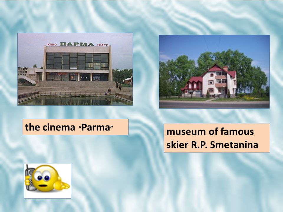 museum of famous skier R.P. Smetanina the cinema Parma