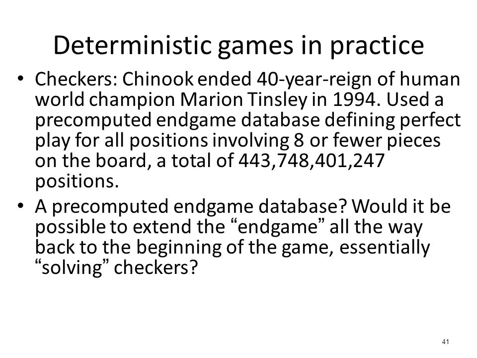 Checkers: Chinook ended 40-year-reign of human world champion Marion Tinsley in 1994.