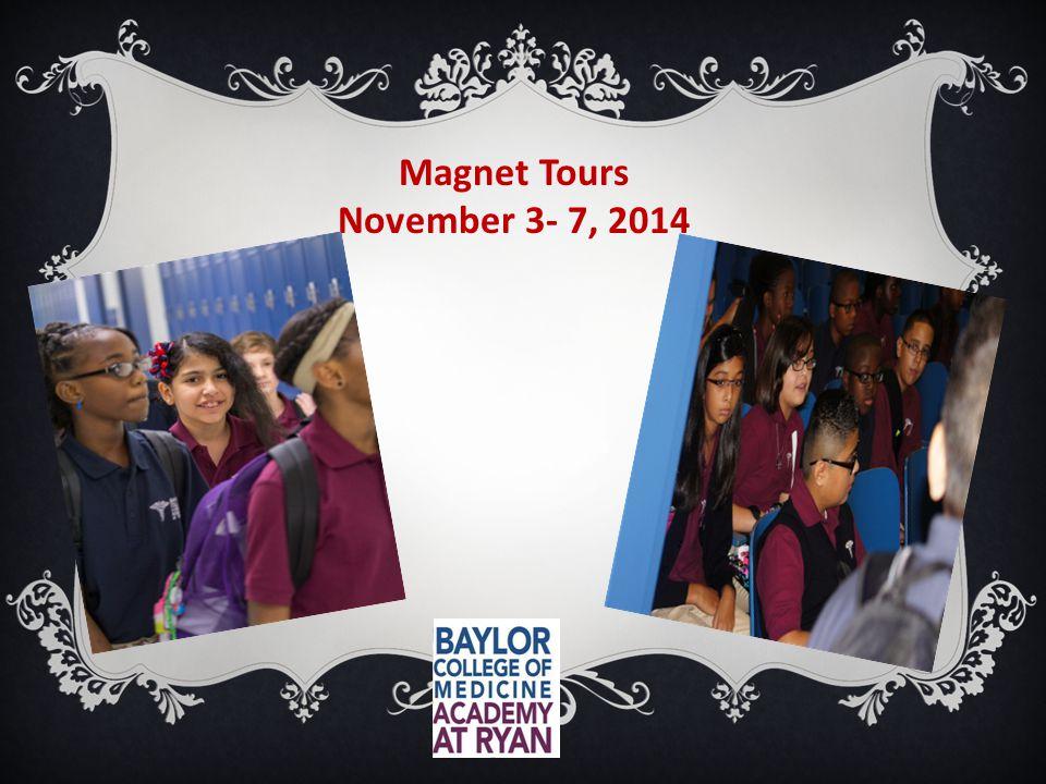 Magnet Tours November 3- 7, 2014