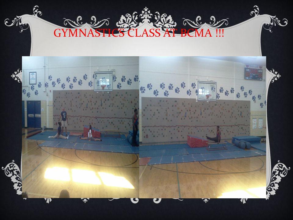 GYMNASTICS CLASS AT BCMA !!!