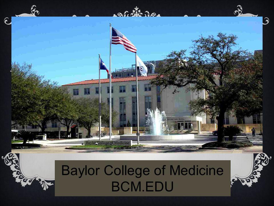 Baylor College of Medicine BCM.EDU