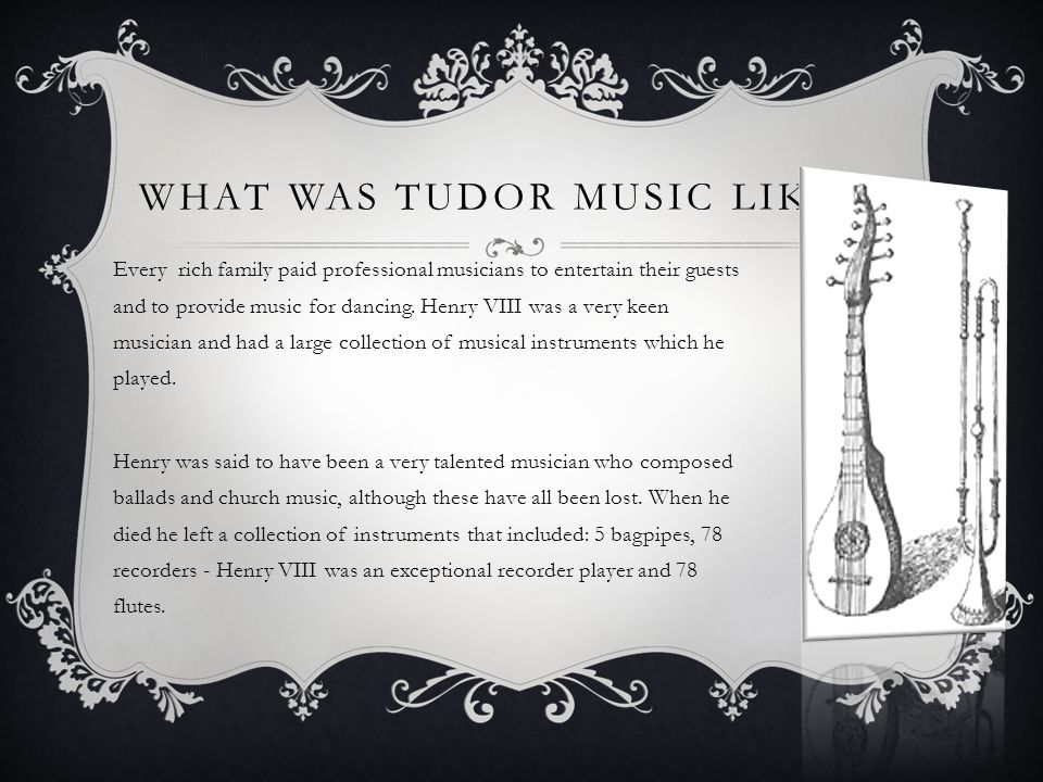 WHAT WAS TUDOR MUSIC LIKE .