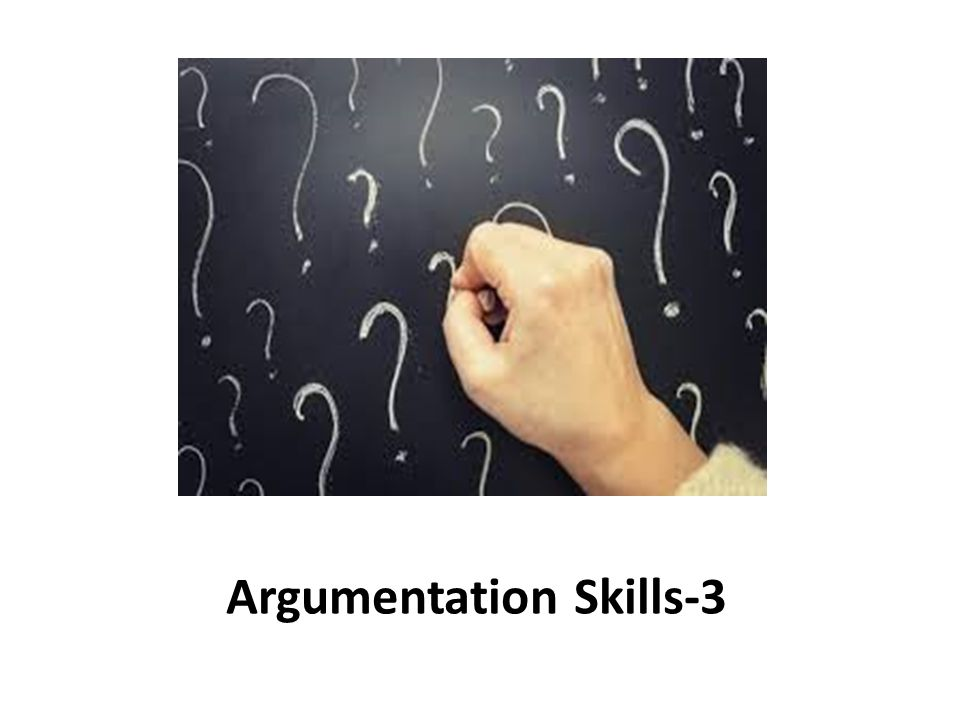 Argumentation Skills-3