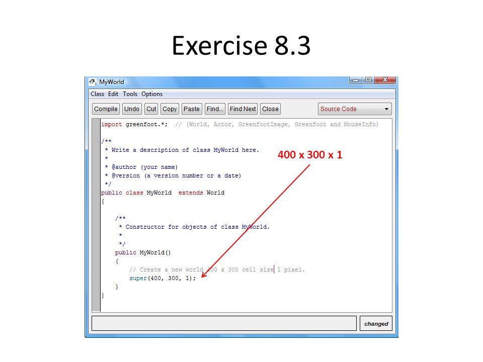 Exercise 8.3 400 x 300 x 1