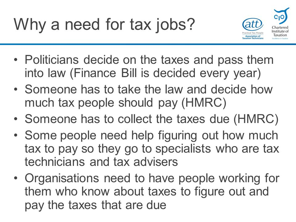 Why a need for tax jobs.