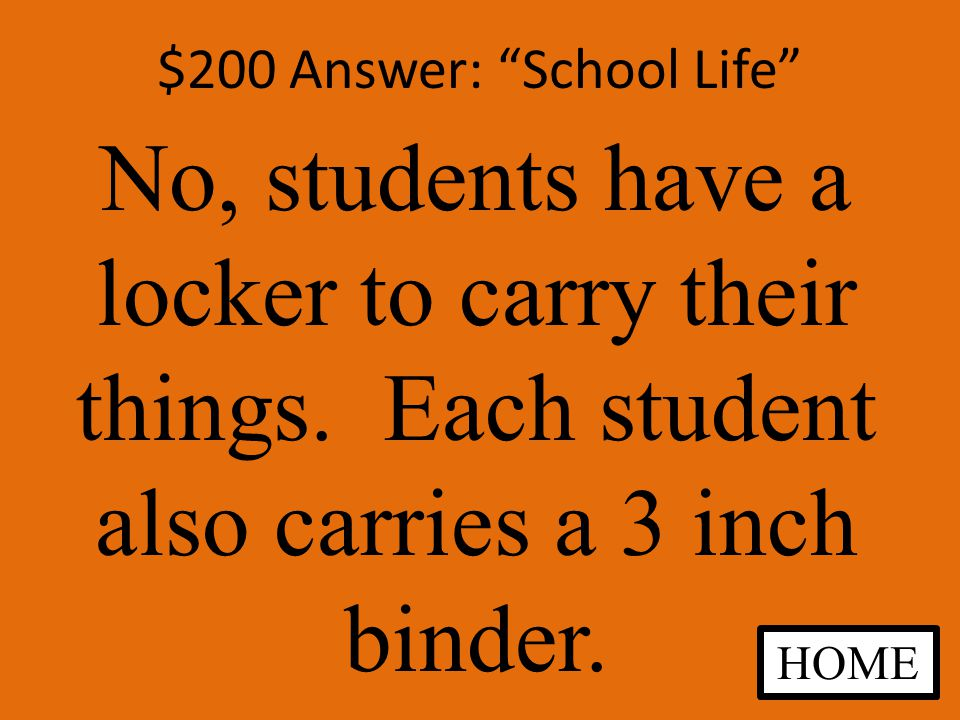 $200 Question: School Life Are you allowed to carry a book bag ANSWER