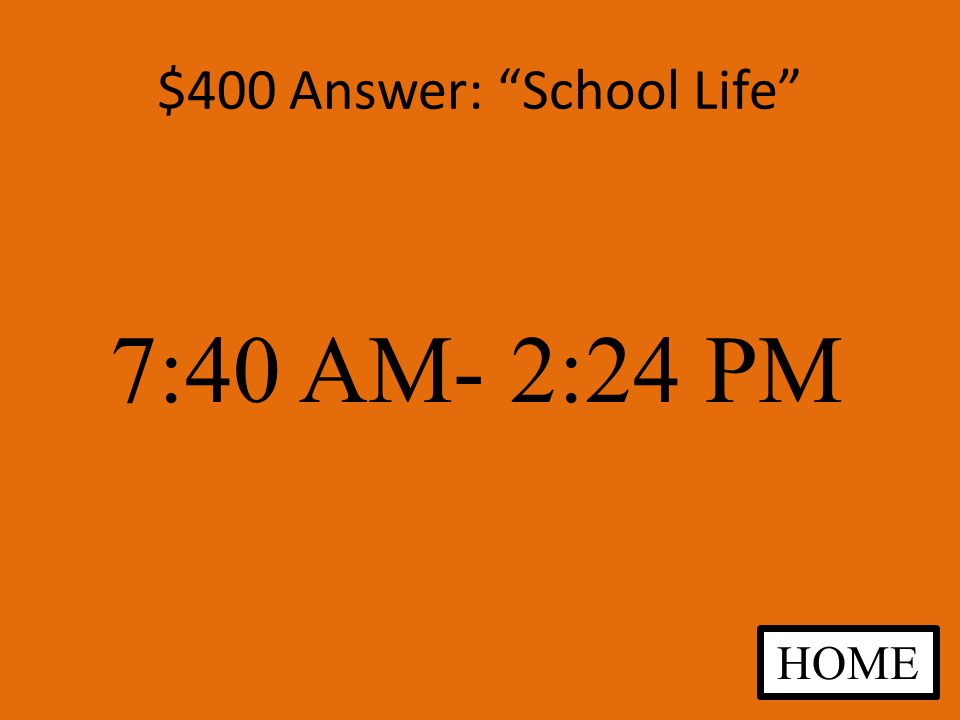 $400 Question: School Life What are the school hours in middle school ANSWER