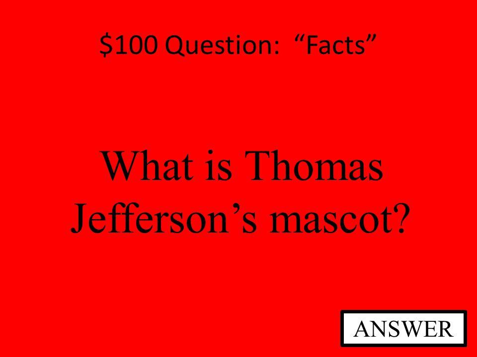 $100 Question: Fact or Fiction Fact or Fiction.