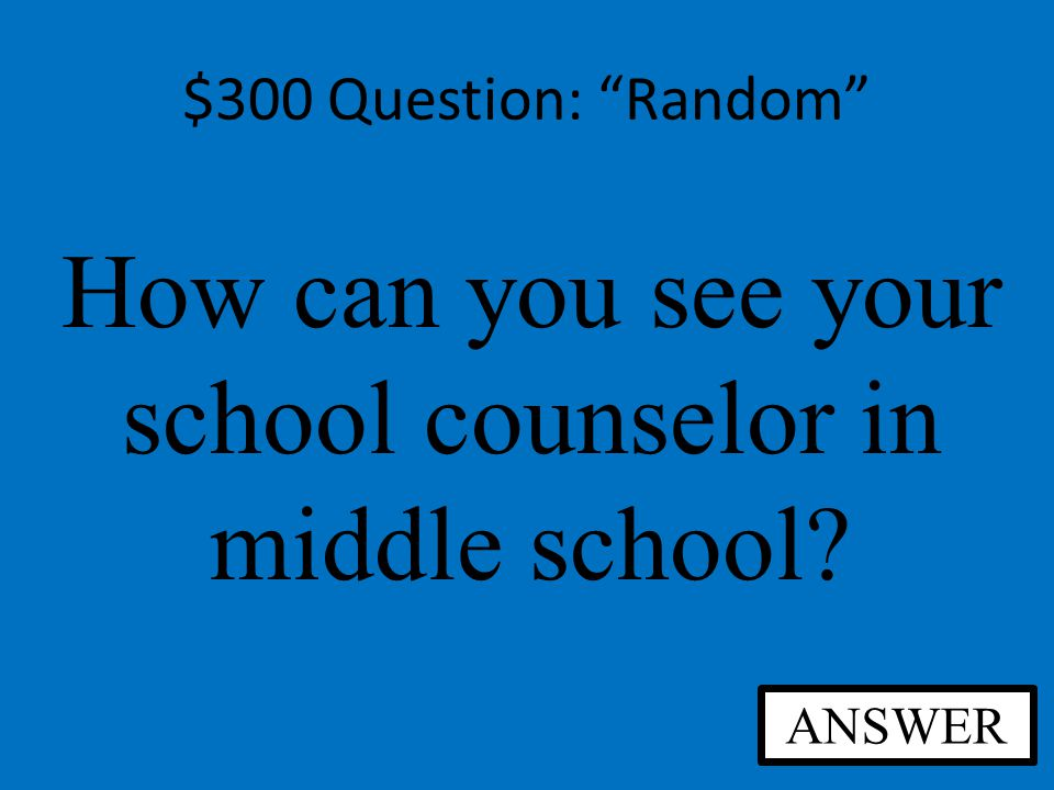 $200 Answer: Random A bell will ring, signaling the end of the class period.