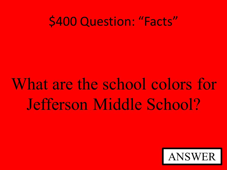 $400 Question: Beyond the Classroom Do you have PE every day in middle school? ANSWER