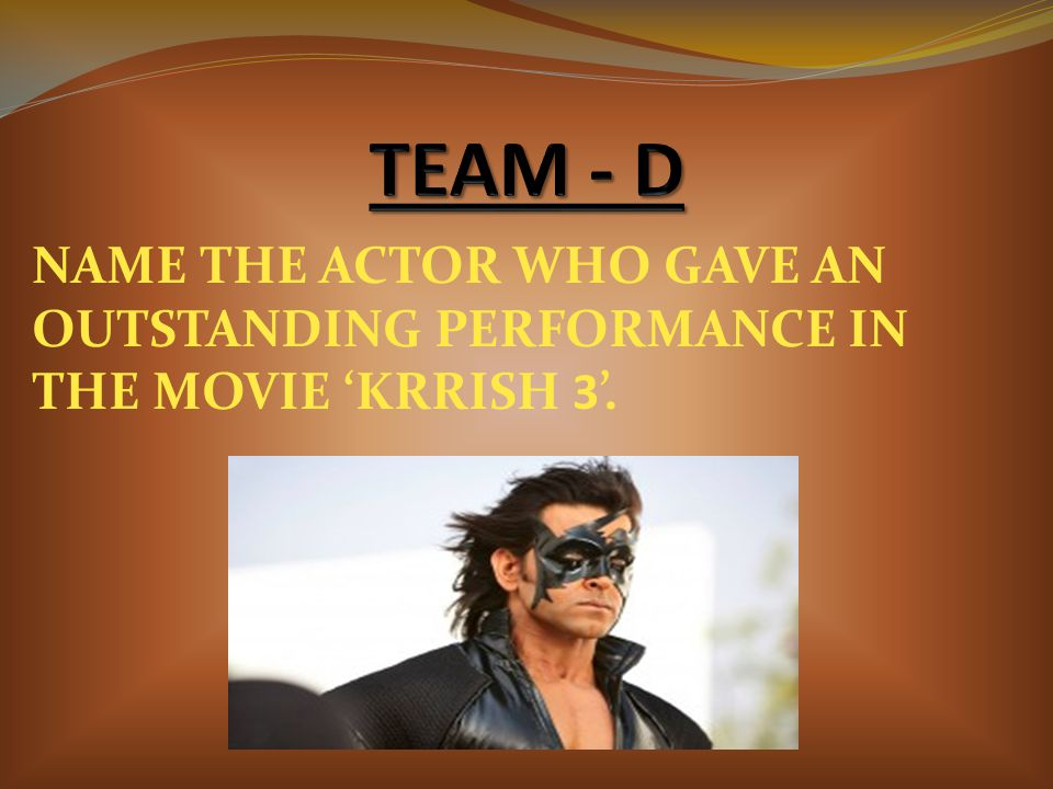 NAME THE ACTOR WHO GAVE AN OUTSTANDING PERFORMANCE IN THE MOVIE 'KRRISH 3'.