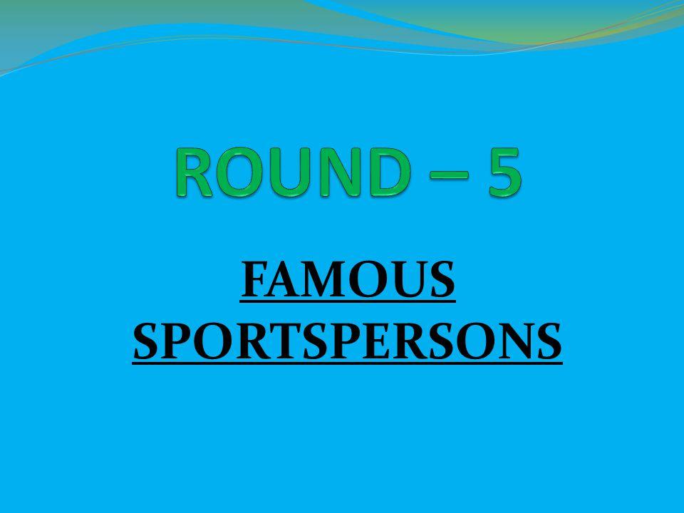 FAMOUS SPORTSPERSONS