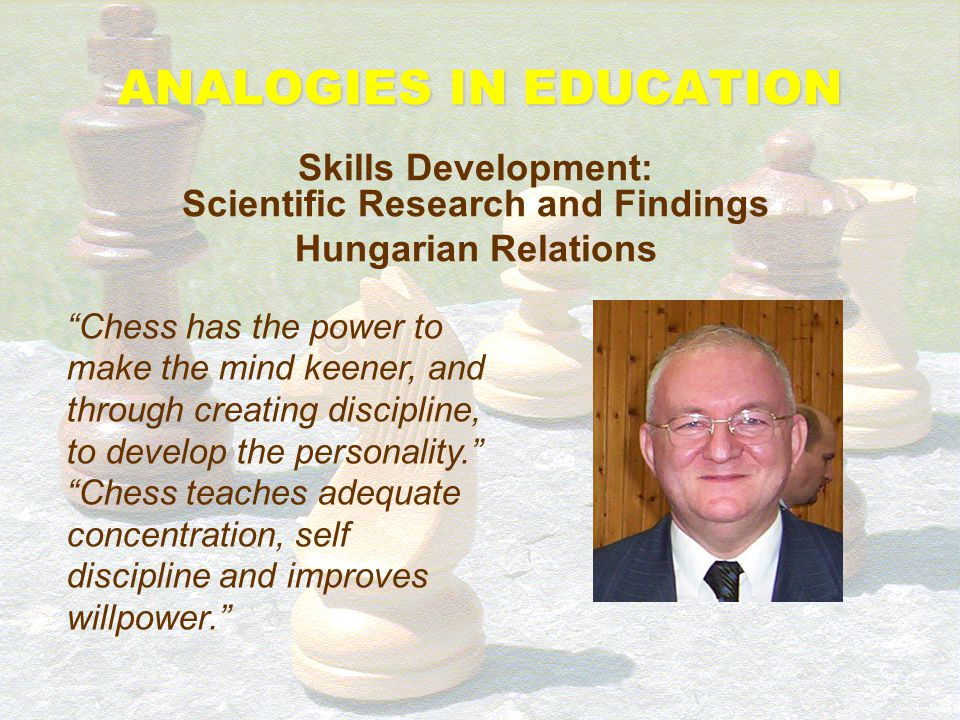 ANALOGIES IN EDUCATION Skills Development: Scientific Research and Findings Hungarian Relations A Hungarian researcher of this topic, Peter Hardicsay,