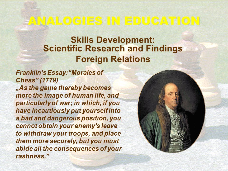 "ANALOGIES IN EDUCATION Skills Development: Scientific Research and Findings Hungarian Relations ""Abilities, which can be attained through chess, but w"