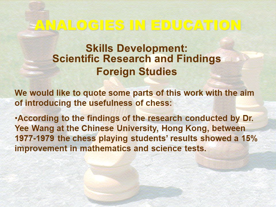 ANALOGIES IN EDUCATION Skills Development: Scientific Research and Findings Foreign Studies We would like to quote some parts of this work with the ai