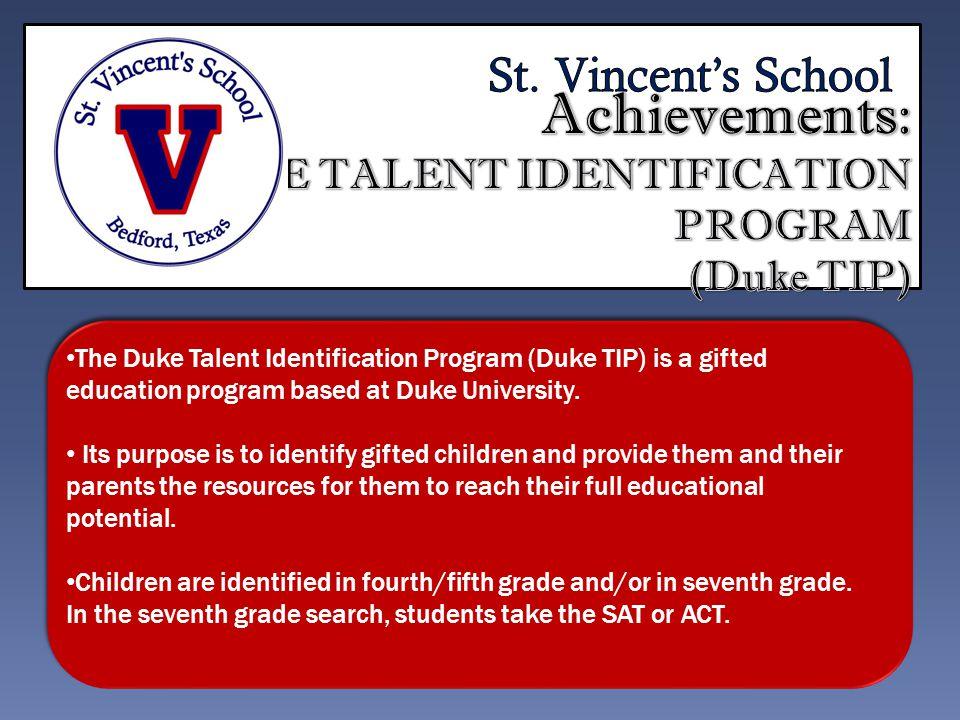 The Duke Talent Identification Program (Duke TIP) is a gifted education program based at Duke University.