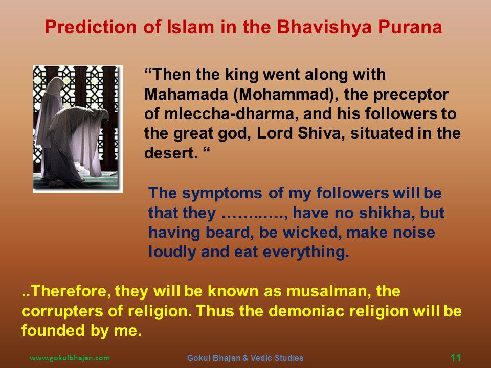 Islam www.gokulbhajan.comGokul Bhajan & Vedic Studies10