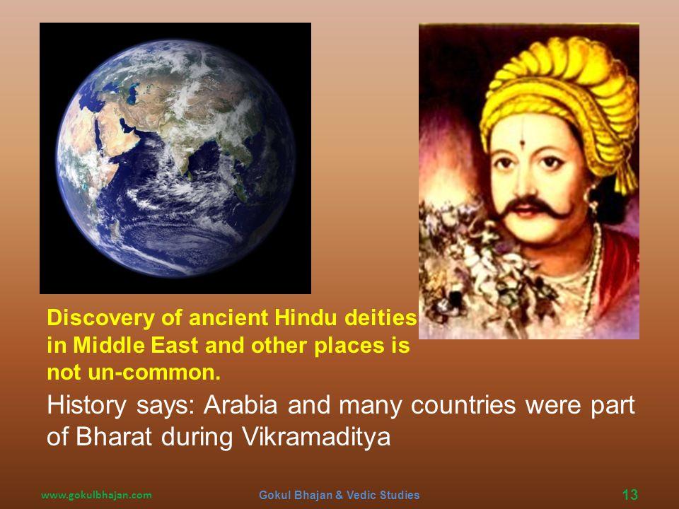 www.gokulbhajan.com Gokul Bhajan & Vedic Studies 12 Encyclopedia of Religion: '