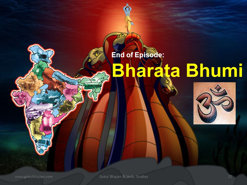 www.gokulbhajan.comGokul Bhajan & Vedic Studies26