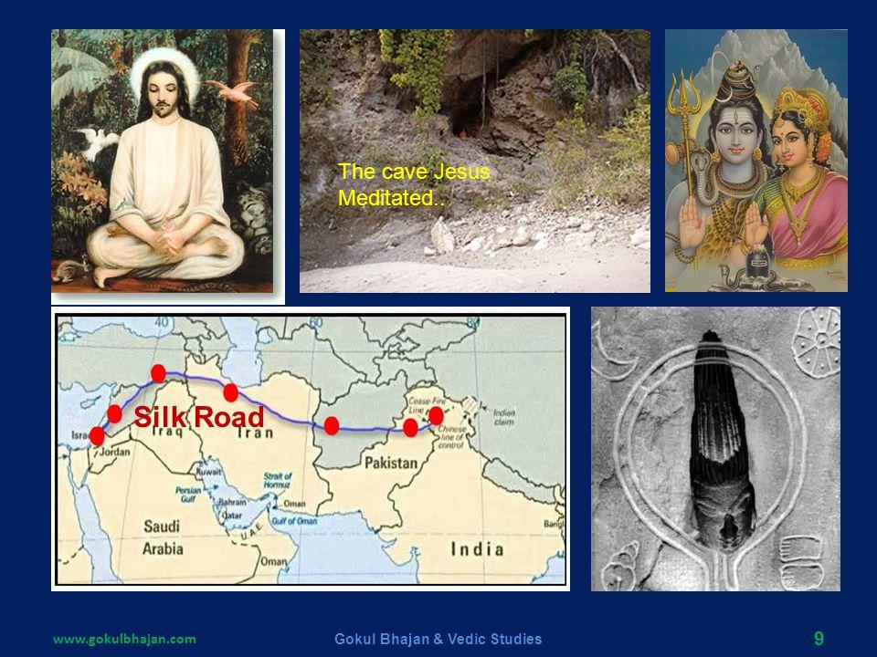 www.gokulbhajan.comGokul Bhajan & Vedic Studies8 Jesus is mentioned in Vedic literatures 3000 years before He appeared. In Bhavishya Purana there is i