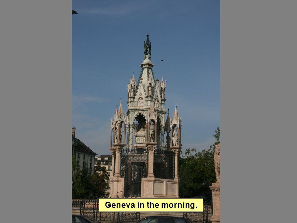 Geneva in the morning.