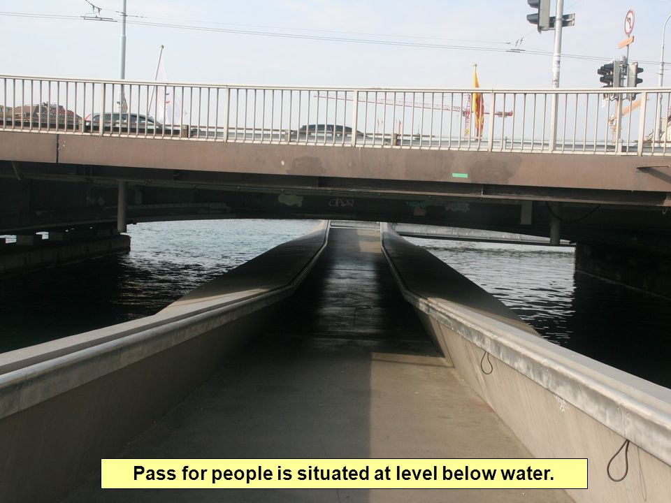 Pass for people is situated at level below water.