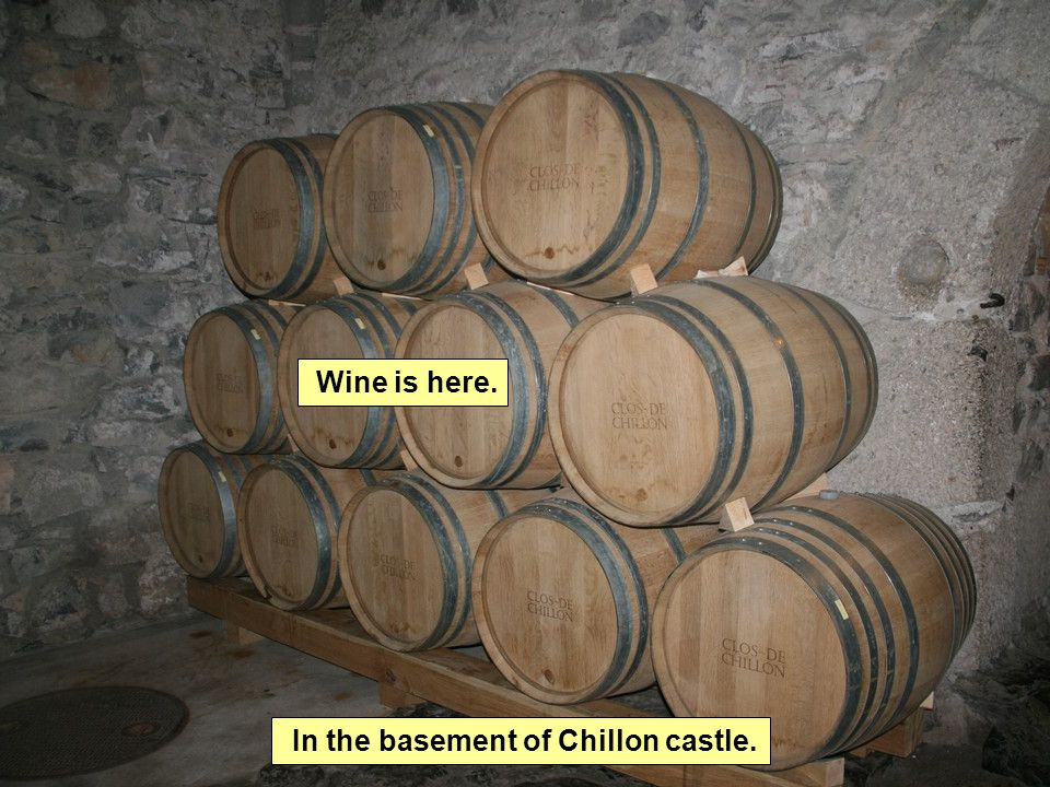 In the basement of Chillon castle. Wine is here.